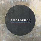 Emergence Festival - International public art festival