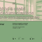 Archivi e centri di documentazione d'arte contemporanea. Pratiche e progetti a confronto tra musei e istituzioni in Italia