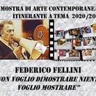 Federico Fellini. Non voglio dimostrare niente voglio mostrare