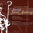 A Sant'Ambrogio notte al Leonardo3 Museum