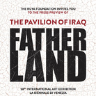 58th International Art Exhibition – La Biennale di Venezia. National Pavilion of Iraq - Serwan Baran. Fatherland
