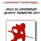 Comunicare l'Archeologia 2013