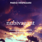 Mario Vespasiani. Nubivagant