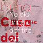Sabrina Casadei. No old thing Under The Sun