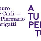 A tu per tu. Mauro De Carli e Piermario Dorigatti