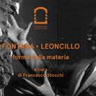 Fontana · Leoncillo. Forma della materia