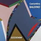 Costantino Baldino. Geodenim / Vincenzo Scolamiero. L'incongruo naturale