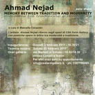 Ahmad Nejad. Memory between Tradition and Modernity / Memoria tra Modernità e Tradizione
