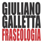 Giuliano Galletta. Fraseologia