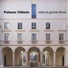 Palazzo Citterio verso la grande Brera - Presentazione