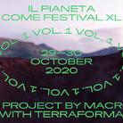 Il Pianeta come Festival XL VOL. I