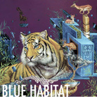 Kraser. Blue Habitat