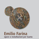 Emilio Farina: opere e installazioni per Gaeta