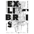 Ex Libris. Opere 1936 - 2016 - Collezione Alfio Milluzzo