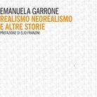 Emanuela Garrone. Realismo, Neorealismo e altre storie - Presentazione