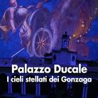 I cieli stellati dei Gonzaga. Dalla Sala dello Zodiaco al cielo del Giardino pensile: viaggio alla scoperta del cosmo