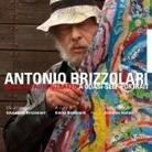 Antonio Brizzolari. Ritratti in astronave