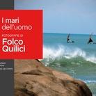 I mari dell'uomo. Fotografie di Folco Quilici