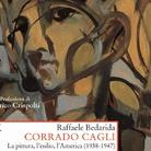 Corrado Cagli. La pittura, l'esilio, l'America (1938-1947) di Raffaele Bedarida