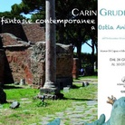 Carin Grudda. Fantasie contemporanee ad Ostia Antica