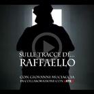 Sulle tracce di Raffaello