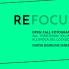 ​​​​​​​​​​​​​​​​​​​​​​​​​​​​​​​REFOCUS - Open call fotografica sul territorio italiano all'epoca del lockdown