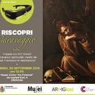 Riscopri Caravaggio