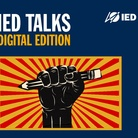 IED Talks Digital Edition - L'Arte è resistenza