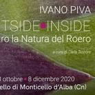Ivano Piva Ouside-Inside. Dentro la Natura del Roero