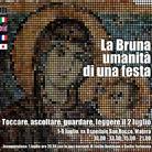 La Bruna. Umanità di una festa