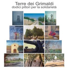 Terre dei Grimaldi - dodici pittori per la solidarietà