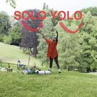 Solo Yolo - Performance & Concerti