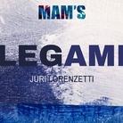 Juri Lorenzetti. Legami