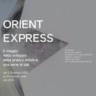 Orient Express: il viaggio nello sviluppo della pratica artistica
