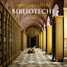 Massimo Listri. Biblioteche