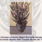 Da Grosseto a Firenze: Mauro Mori nella letteratura e nel mondo artistico della Toscana alla fine del '900
