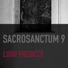 Sacrosanctum.9 - Luigi Presicce