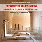 Le sentinelle della duchessa. I Testimoni di Paladino al bastione di Santa Scolastica a Bari