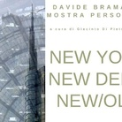Davide Bramante. New York, New Delhi, New Old