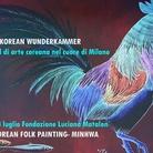Korean Wunderkammer. Festival di Arte Coreana. Prima sessione: Folk Painting- Minhwa