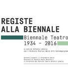 Registe alla Biennale Teatro 1934 – 2016