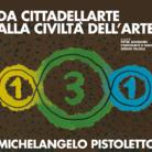 Michelangelo Pistoletto. Da Cittadelladellarte alla Civiltà dell'Arte