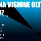 """Una Visione Oltre 2017 - """"Di mappe in mapping"""""""