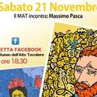 Il MAT incontra - Massimo Pasca