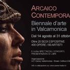 Arcaico Contemporaneo - Biennale d'arte in Valcamonica