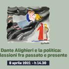 Dante Alighieri e la politica: riflessioni fra passato e presente - Convegno
