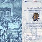 La galleria del diletto. Alla corte del duca di Urbino