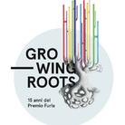 Growing roots. 15 anni del Premio Furla
