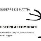 Giuseppe De Mattia. Disegni Accomodati