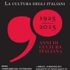 Treccani 1925-2015. La cultura degli italiani